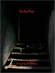 The Dead Pool - J.D. Phillips