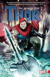 The Unworthy Thor (The Unworthy Thor (2016-2017)) - Jason Aaron,Olivier Coipel