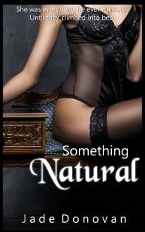 Something Natural - Jade Donovan