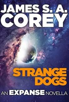 Strange Dogs - James S.A. Corey, Jefferson Mays