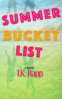 Summer Bucket List - T.K. Rapp