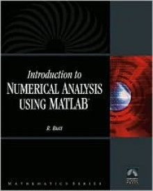 Introduction To Numerical Analysis Using MATLAB with CD-ROM (Mathematics) (Computer Science) (Mathematics) - Rizwan Butt