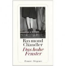 Das hohe Fenster - Raymond Chandler