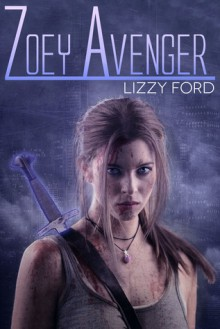 Zoey Avenger - Lizzy Ford