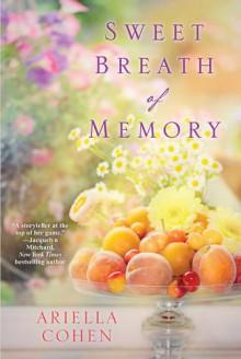 Sweet Breath of Memory - Ariella Cohen