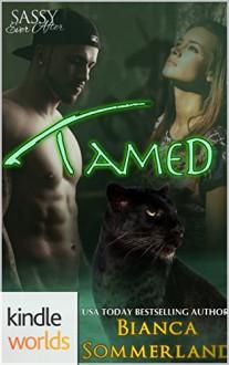 Sassy Ever After: Tamed (Kindle Worlds) - Bianca Sommerland