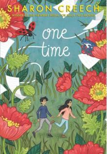 One Time - Sharon Creech