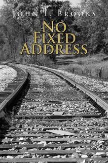 No Fixed Address - John Brooks