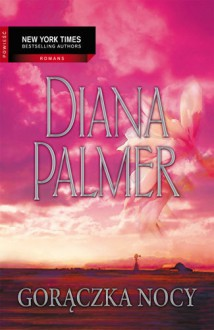 Gorączka nocy - Diana Palmer