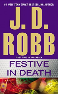 Festive in Death - J.D. Robb