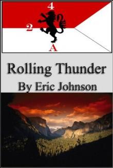 2-4 Cavalry Book 7: Rolling Thunder (Military Scifi) - Eric Johnson, Made in DNA, Deepti Lamba, Maximillion Byrd, Tonya Moore