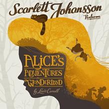 Alice's Adventures in Wonderland - Scarlett Johansson, Lewis Carroll