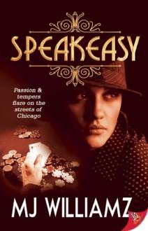 Speakeasy - M.J. Williamz