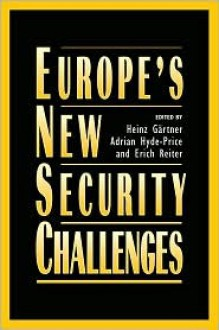 Europe's New Security Challenges - Heinz Gartner