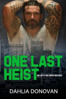 One Last Heist (The Sin Bin #7) - Dahlia Donovan