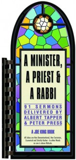 Minister, a Priest, and a Rabbi: A Joe King Book - Albert Tapper
