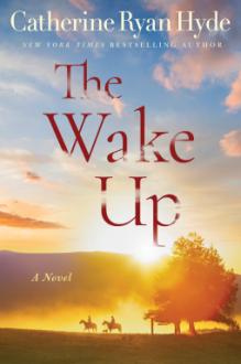 The Wake Up - Catherine Ryan Hyde