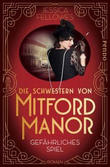 Die Schwestern von Mitford Manor - Jessica Fellowes
