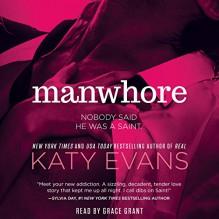 Manwhore - Katy Evans,Grace Grant,Simon & Schuster Audio