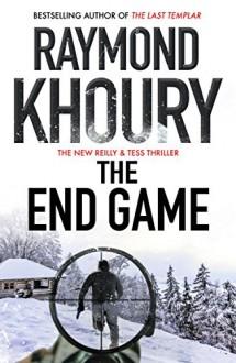 The End Game - Raymond Khoury