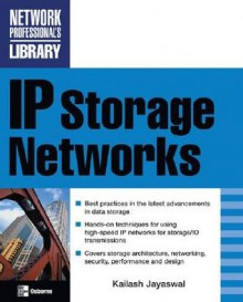IP Storage Networks - Kailash Jayaswal