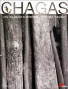 Chagas: Una Tragedia Silenciosa - Eduardo Galeano