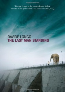The Last Man Standing - Davide Longo