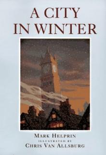 A City in Winter, Homework Set - Mark Helprin