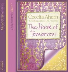 The Book of Tomorrow - Cecelia Ahern, Ali Coffey