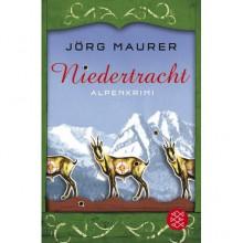 Niedertracht (Kommissar Jennerwein, #3) - Jörg Maurer