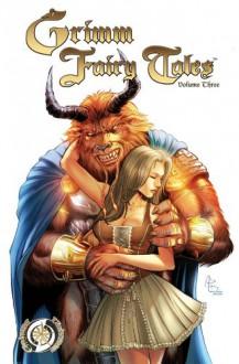 Grimm Fairy Tales Vol. 3 - Ralph Tedesco, Joe Tyler