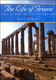 The Life of Greece - Will Durant, Ariel Durant