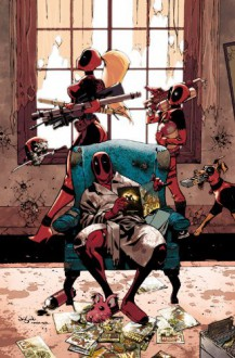 Deadpool: All in the Family - James Asmus, Cullen Bunn, Mary Choi, Duane Swierczynski, Darnell Johnson, Dominike Stanton, Irene Strychalski, Simone Bianchi