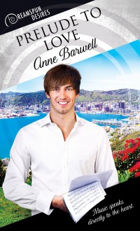 Prelude to Love (Dreamspun Desires Book 49) - Anne Barwell
