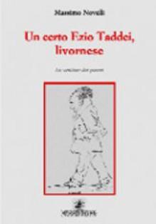 Un certo Ezio Taddei, livornese - Massimo Novelli