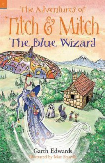The Blue Wizard - Edwards, Max Stasyuk