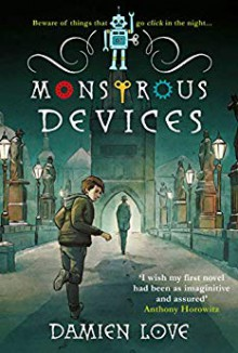 Monstrous Devices - Damien Love