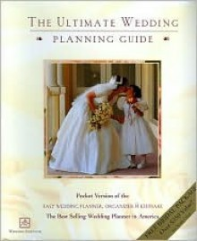 The Ultimate Wedding Planning Guide: Pocket Version of the Easy Wedding Planner, Organizer & Keepsake - Alex A. Lluch
