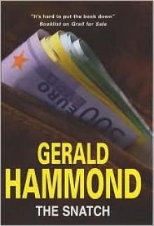 The Snatch - Gerald Hammond, Cathleen McCarron
