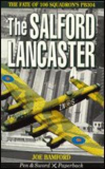 The Salford Lancaster - Joseph Bamford