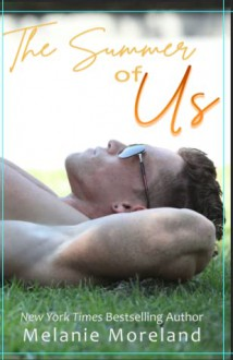 The Summer of Us (Mission Cove #1) - Melanie Moreland