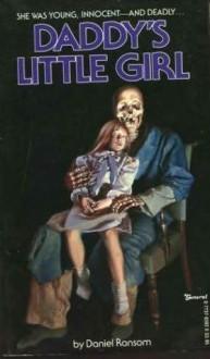 Daddy's Little Girl - Daniel Ransom