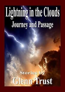 Lightning in the Clouds - Glenn Trust