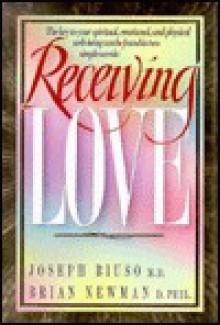 Receiving Love - Drian Newman, Gary Wilde, Brian Newman, Drian Newman