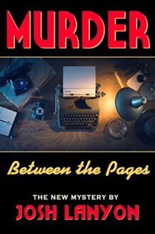 Murder Between the Pages - Josh Lanyon