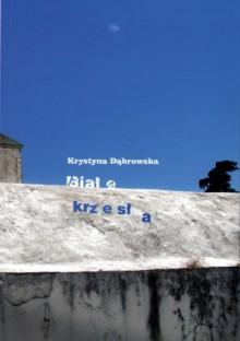 Białe krzesła - Krystyna Dąbrowska