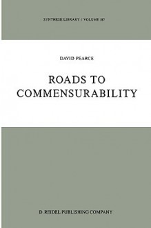 Roads to Commensurability - D. Pearce