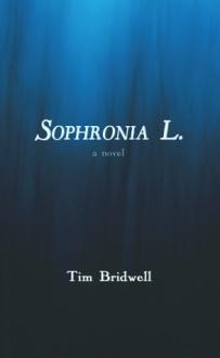 Sophronia L. - Tim Bridwell
