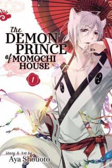The Demon Prince of Momochi House, Vol. 1 - Aya Shouoto