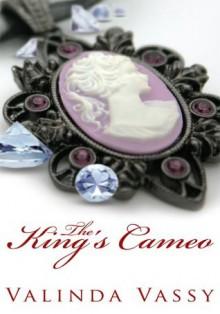 The King's Cameo - Valinda Vassy